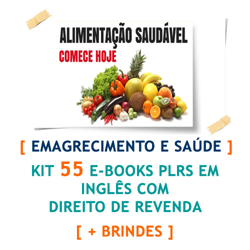 kit 55 ebooks emagrecimento e saude